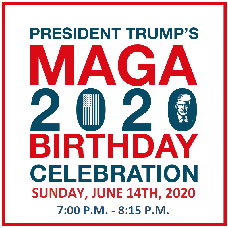Maryland Republican Party: 2020 MAGA Birthday
