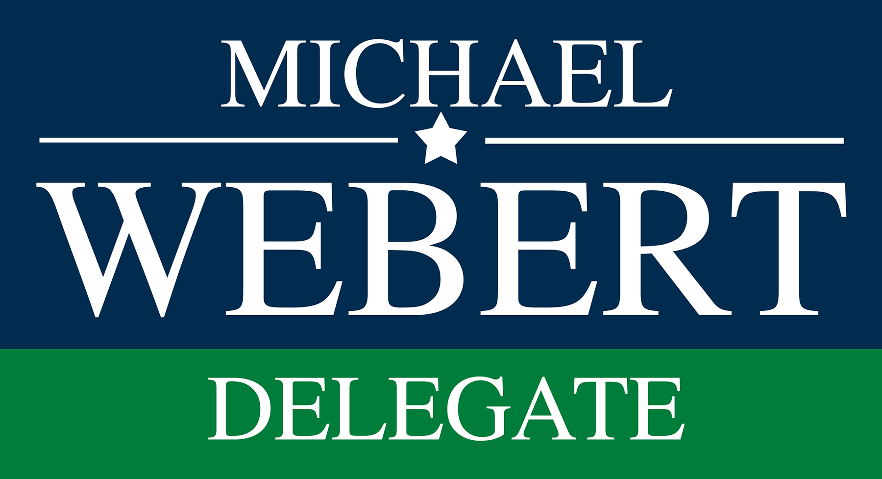 Michael Webert for Delegate: General Fund