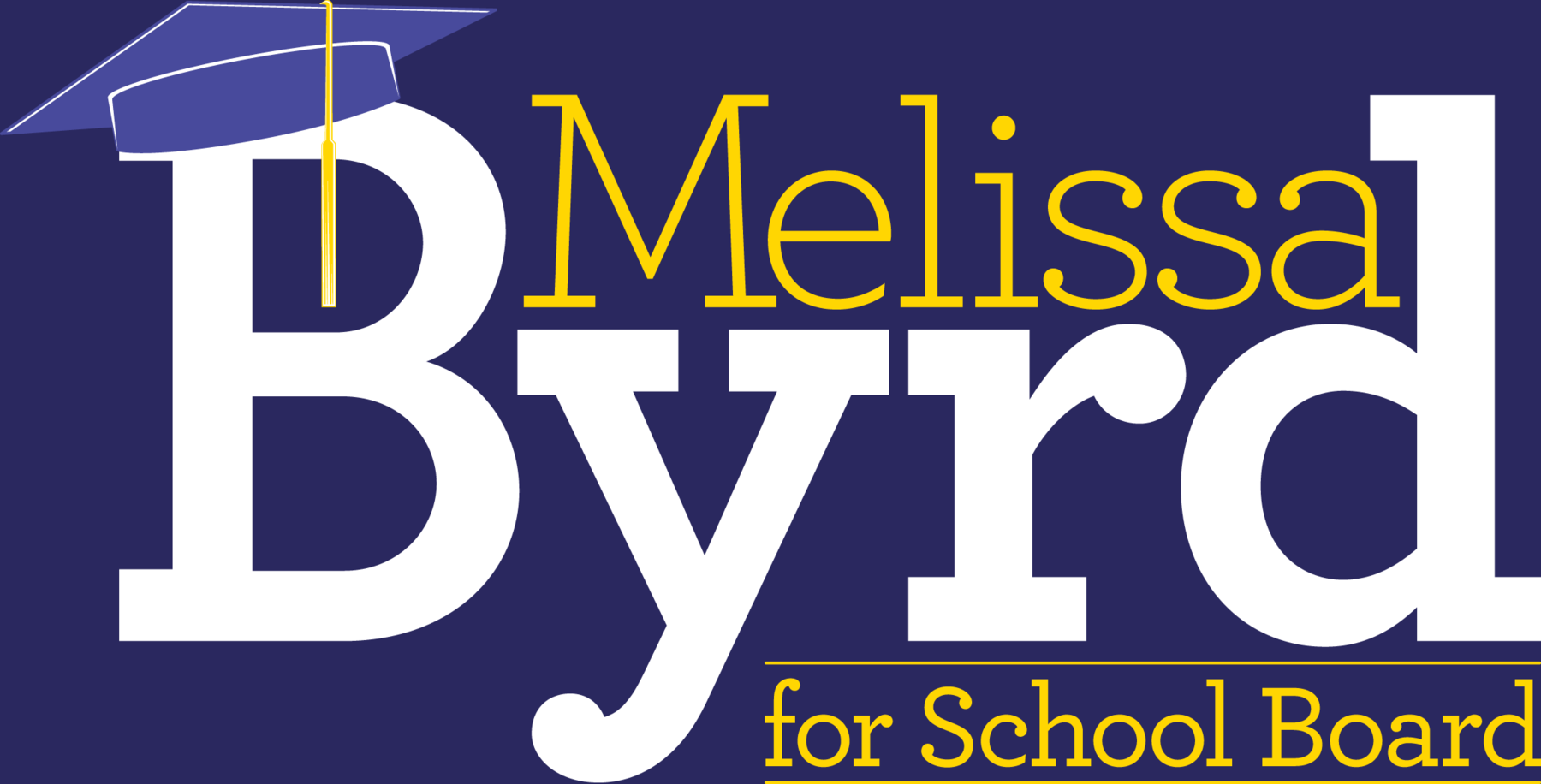 Re-elect Melissa Byrd for School Board: General Fund 2020