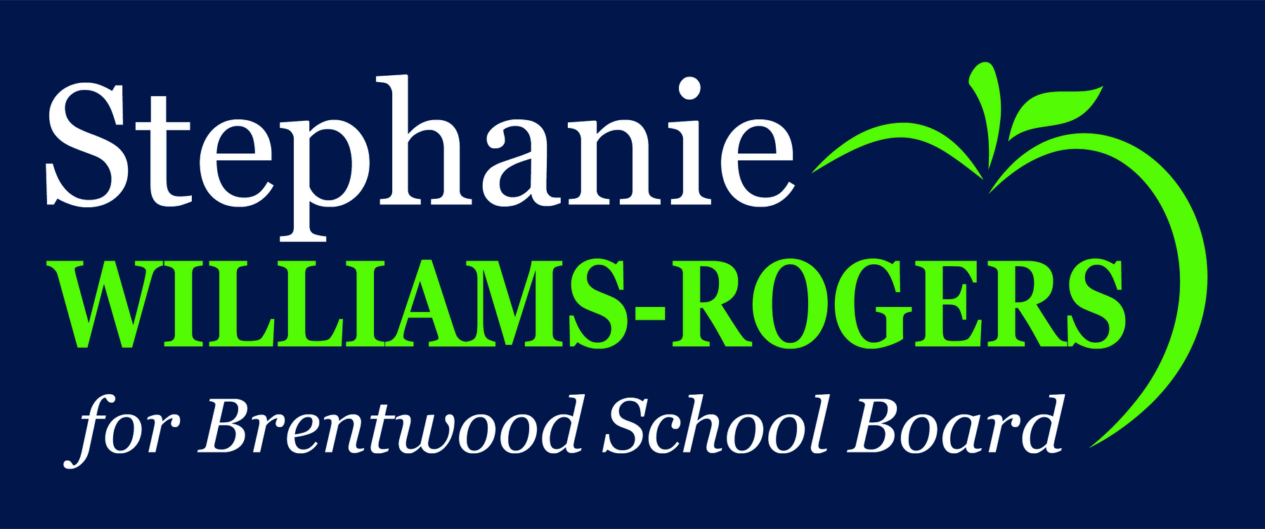 Stephanie Williams-Rogers for Brentwood School Board 2020: Stephanie for School Board