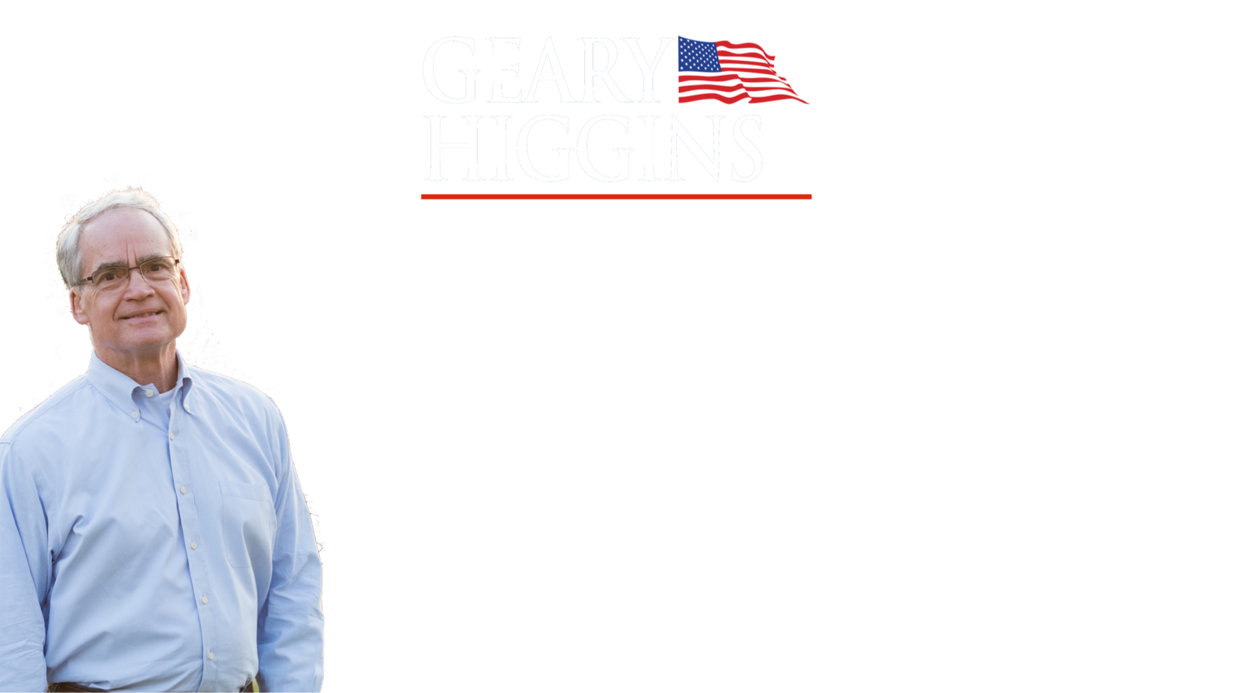 Geary Higgins For Senate: General Fund