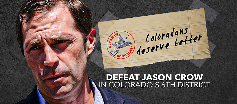Clean Up Congress PAC: Defeat Jason Crow (CO-06) 2020
