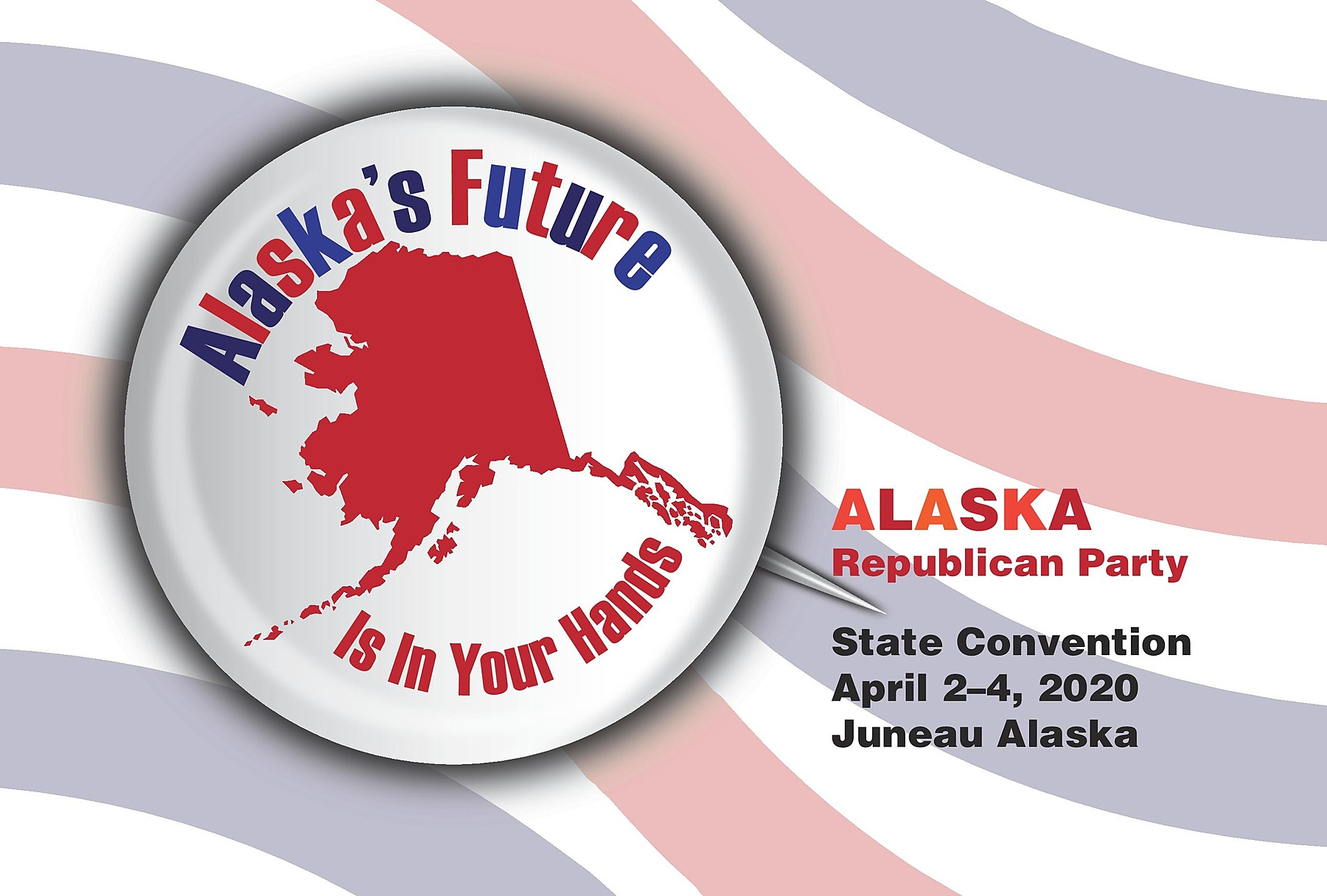 Alaska Republican Party: 2020 Republican State Convention