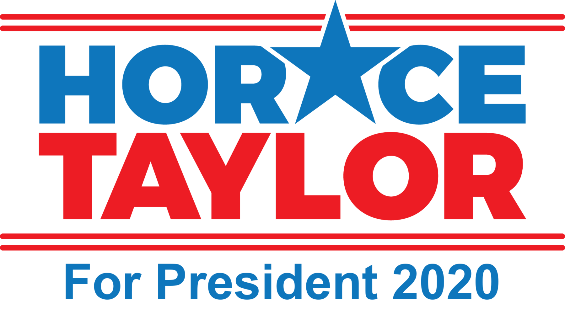 HORACE TAYLOR FOR AMERICA: General Fund
