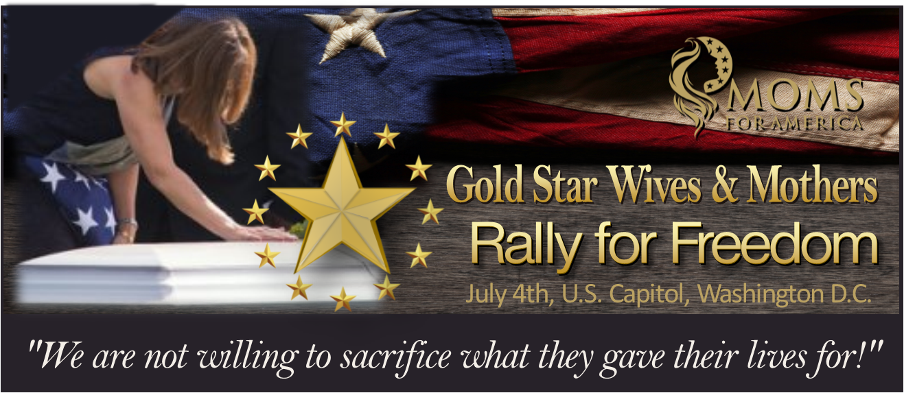 Moms for America Inc.: Gold Star Families Rally for Freedom