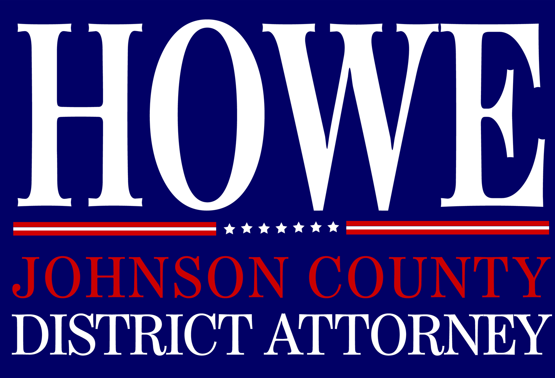 Steve Howe for District Attorney: General Fund