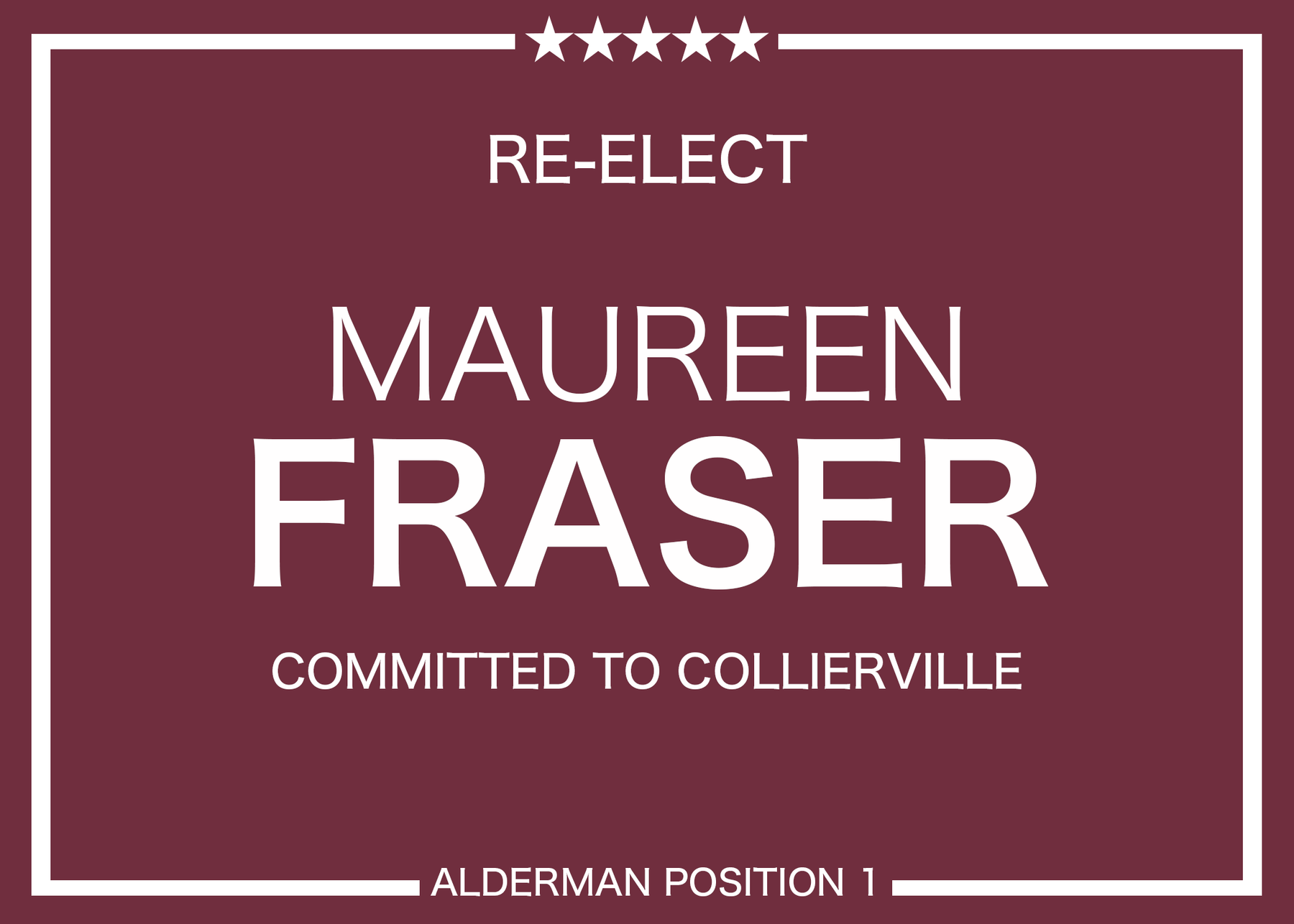 Families to Re-Elect Maureen Fraser: General Fund