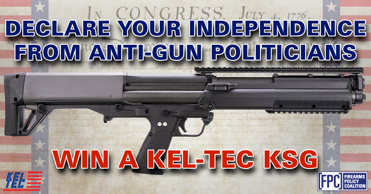 Firearms Policy Coalition: Declare your Independence from Anti-Gun Politicians