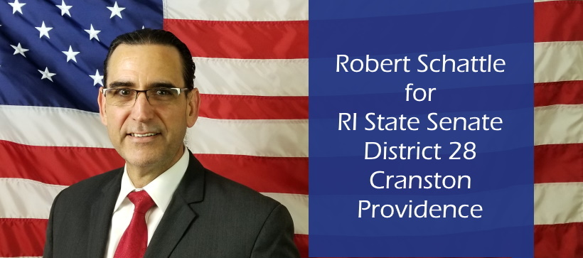 Robert Schattle for RI State Senate, District 28: Rob for Senate