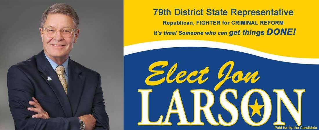 Jon Larson for 79th District State Representative: Jon Larson for 79th District Campaign Fund