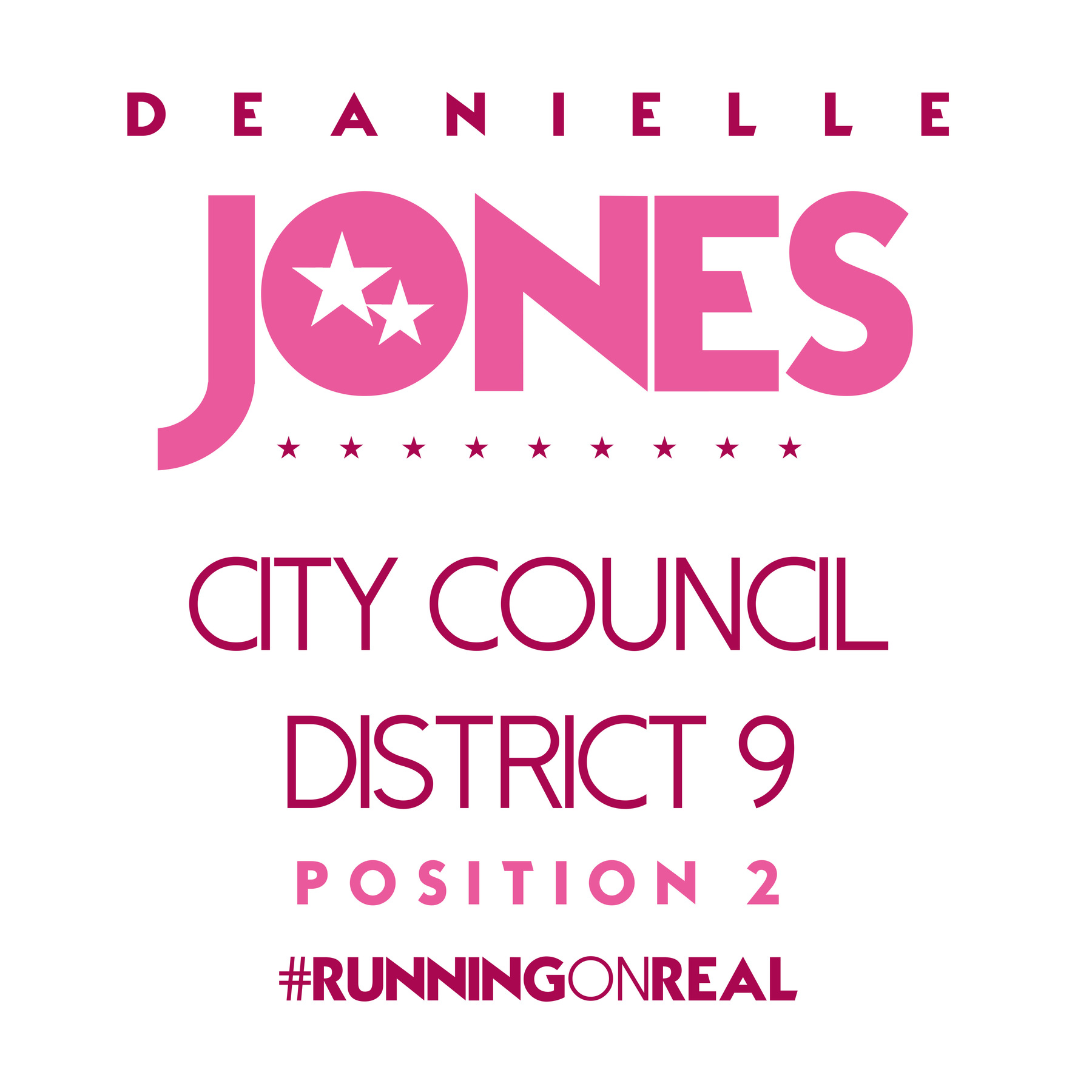 Support Deanielle Jones: VoteDeanielleJonesDistrict9-2