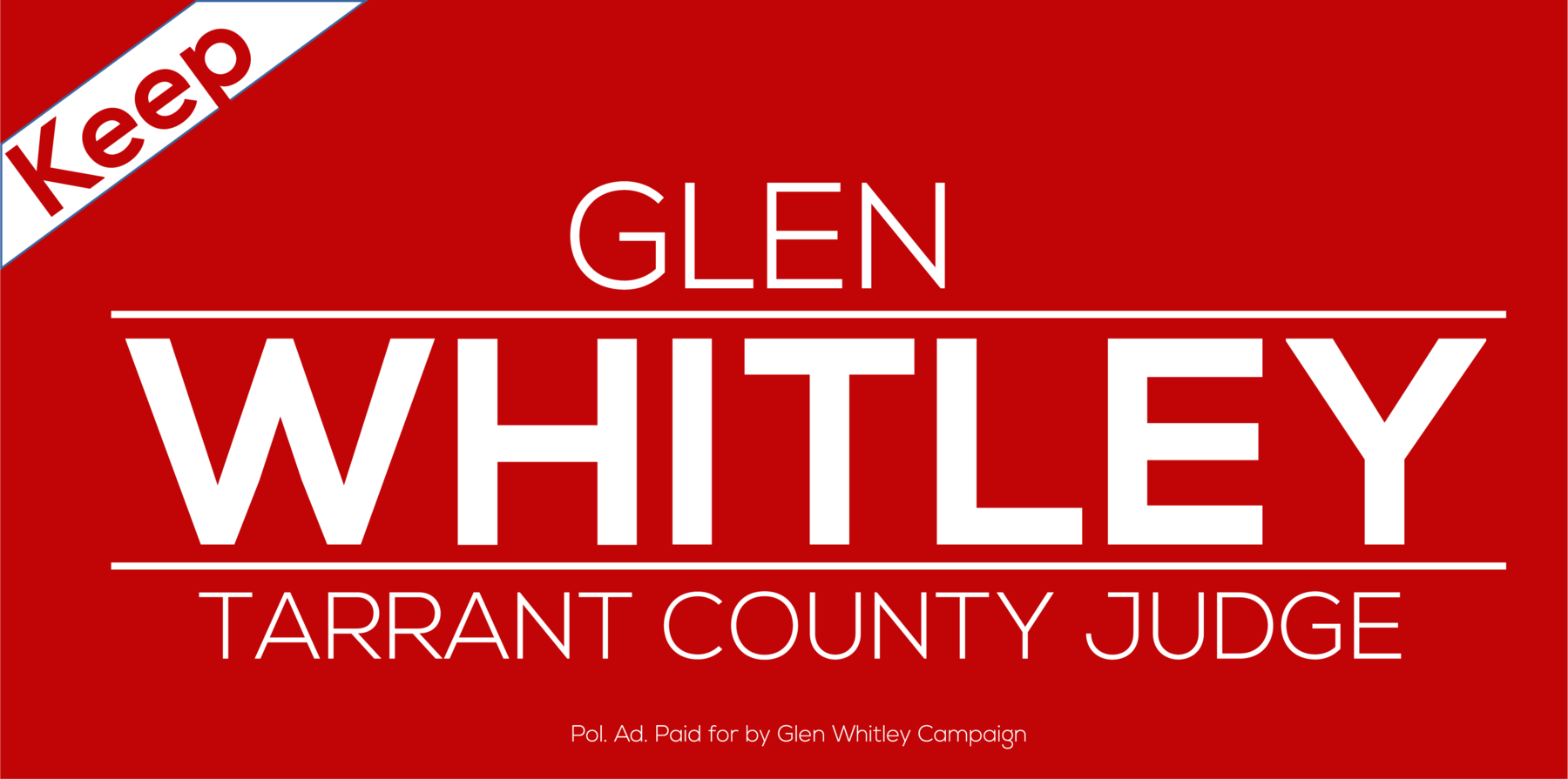 B Glen Whitley Campaign: Judge B Glen Whitley Campaign