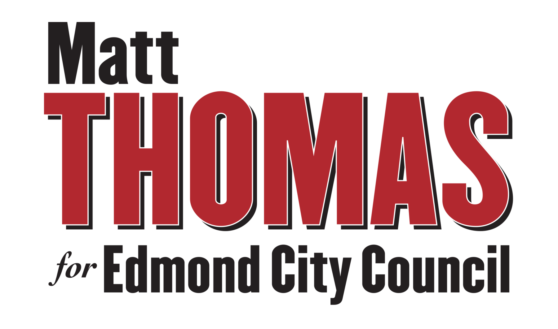 Matt Thomas for Edmond City Council: Donate Online