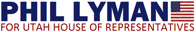 Phil Lyman: PHIL LYMAN for Utah House of Representatives District #73 - online donations