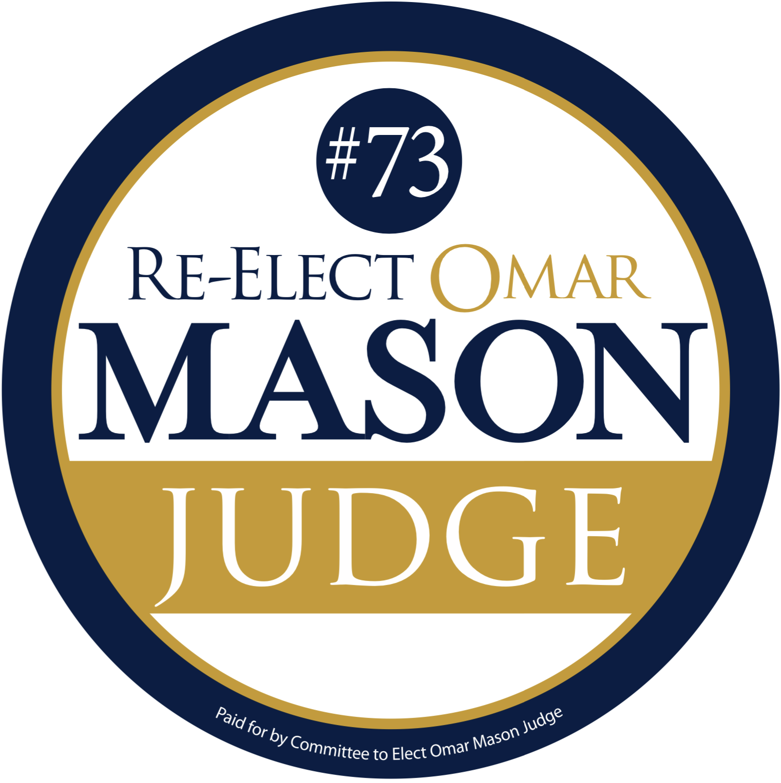 Committee to Elect Omar Mason - Judge: Donate Today!
