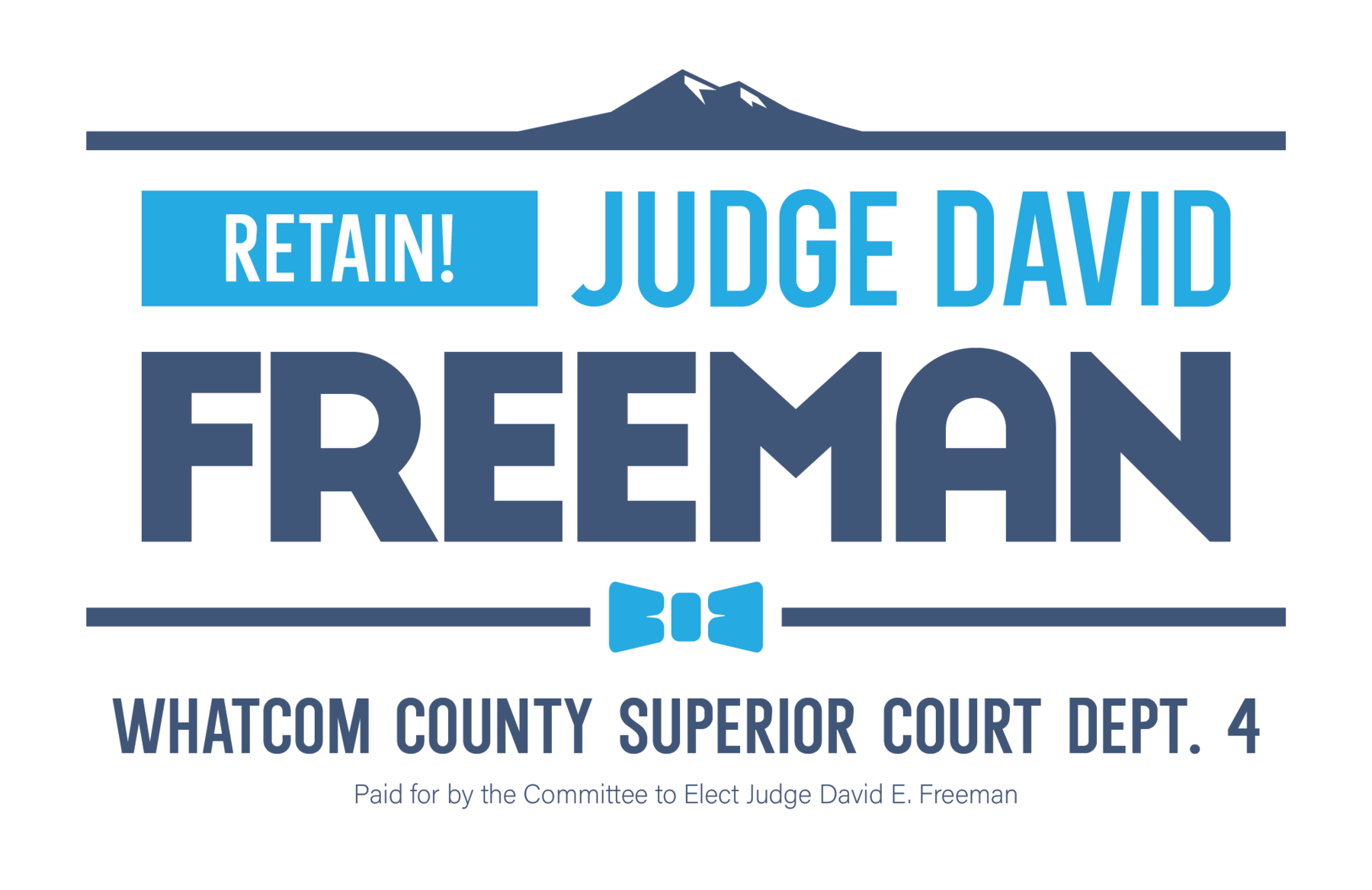 Committee to Elect Judge David E Freeman: Elect Judge Freeman