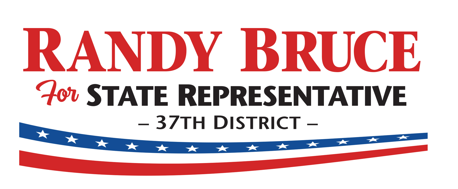 Randy Bruce for State Rep.: General Fund