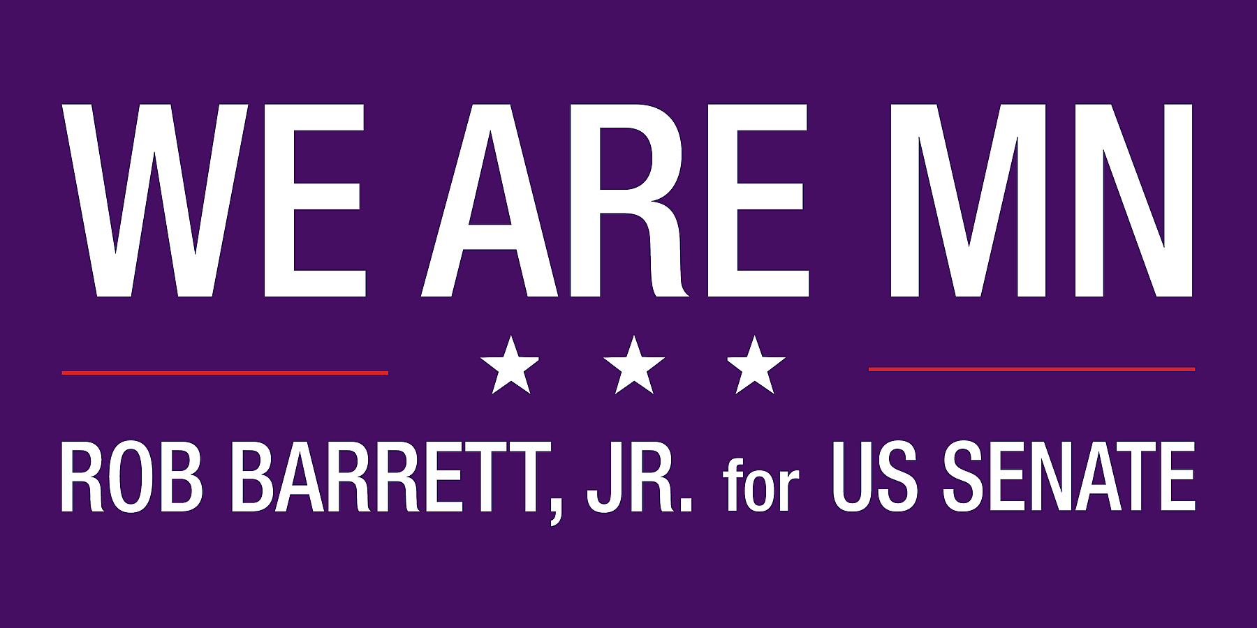 Rob Barrett for Senate: Invest in Minnesota