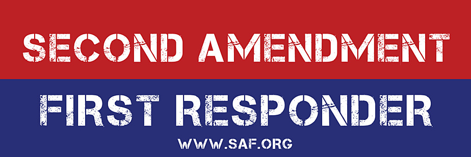 Second Amendment Foundation: Second Amendment First Responder