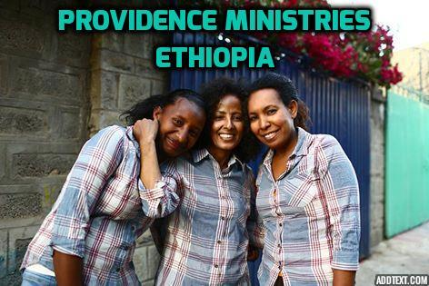 Dutton Family Foundation: Providence Ministries-Ethiopia