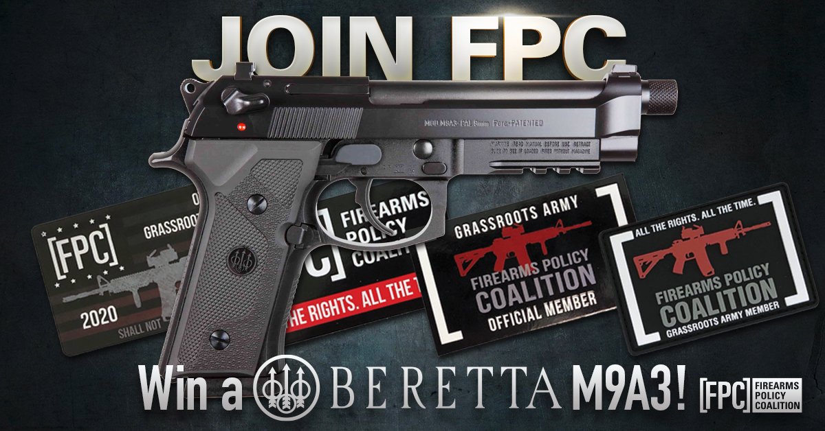 Firearms Policy Coalition: Join FPC - Win a Beretta M9A3!