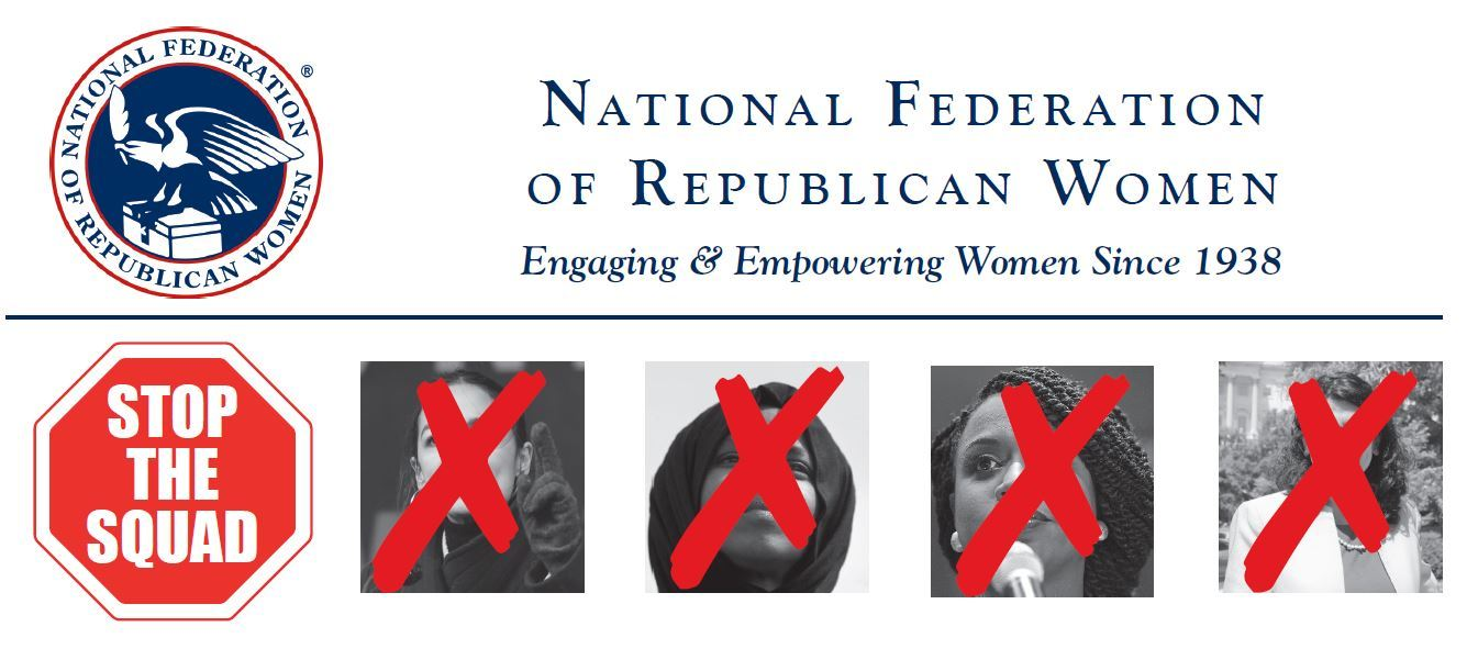 National Federation of Republican Women: Stop the Squad (2019)