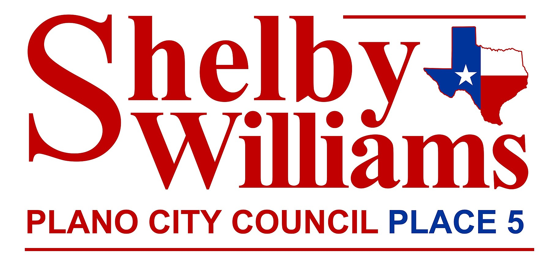 Shelby for Plano: Shelby H. Williams Campaign