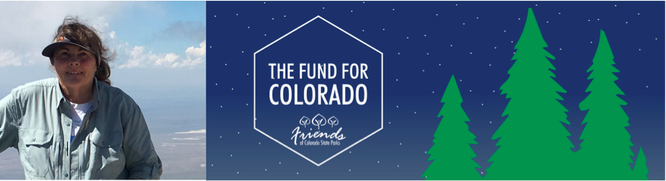 The Friends of Colorado State Parks: The Fund for Colorado - Terry