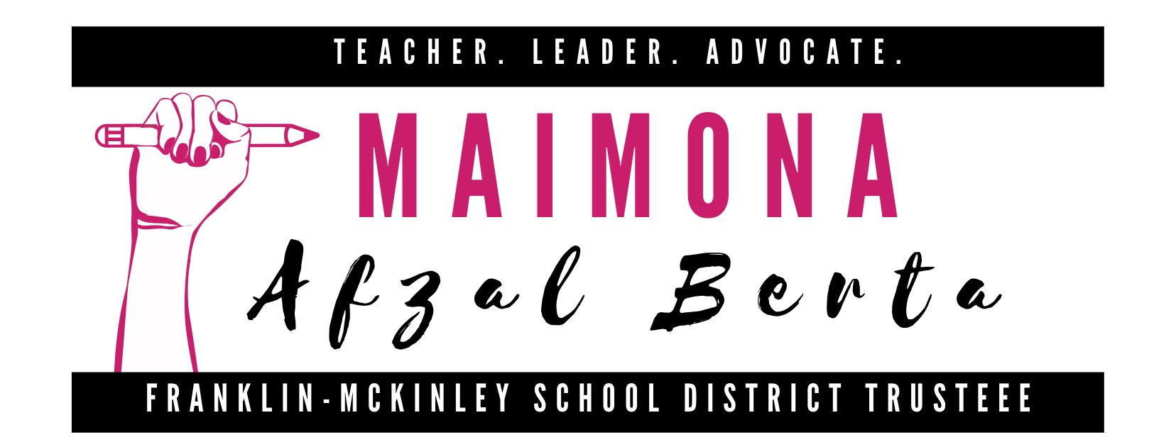 Maimona Afzal Berta for School Board 2020: Maimona Afzal Berta for School Board 2020