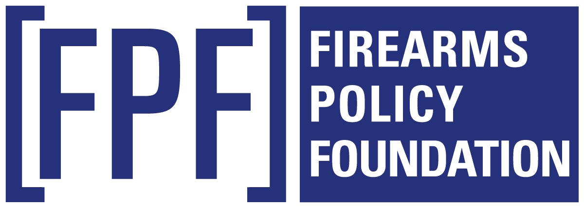 "Firearms Policy Foundation: STOP CA DOJ's ""Assault Weapon"" Regulations"