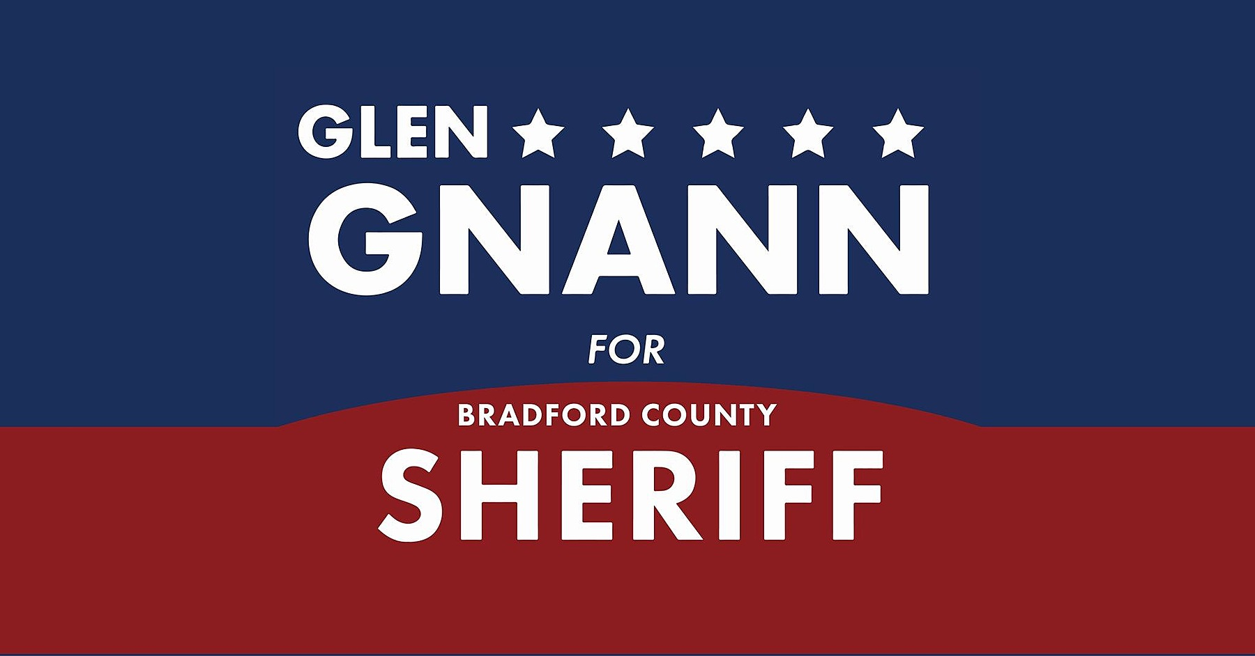 Glen Gnann for Bradford County Sheriff: General Fund