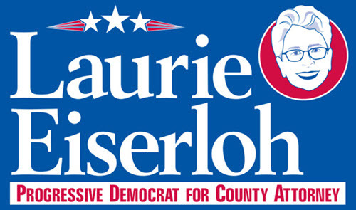 Laurie Eiserloh for County Attorney: General Fund