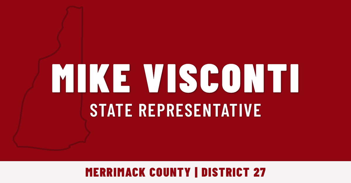 Michael J Visconti for State Representative in Concord NH: General Fund