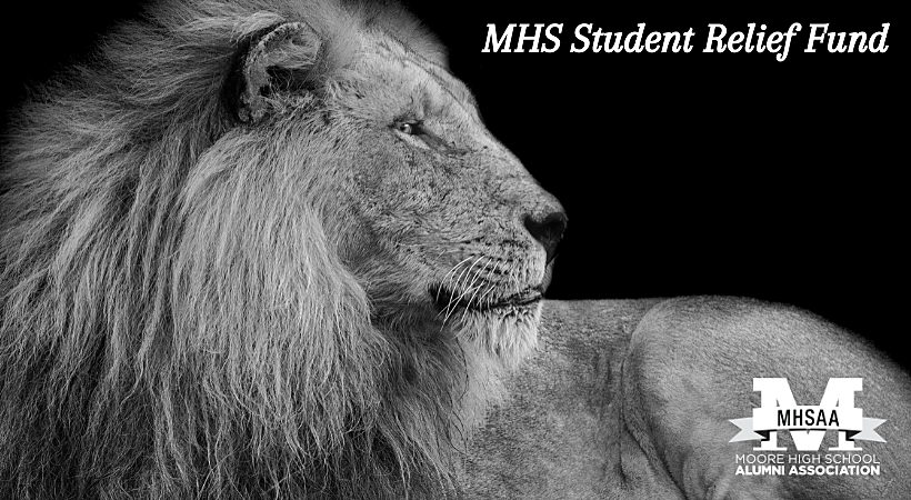 Moore High School Alumni Association: MHS Student Relief Fund