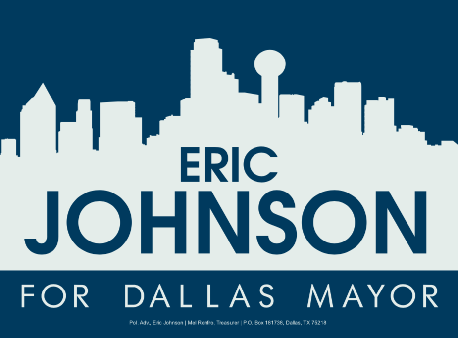 Eric Johnson for Dallas Mayor: Yard Sign Request