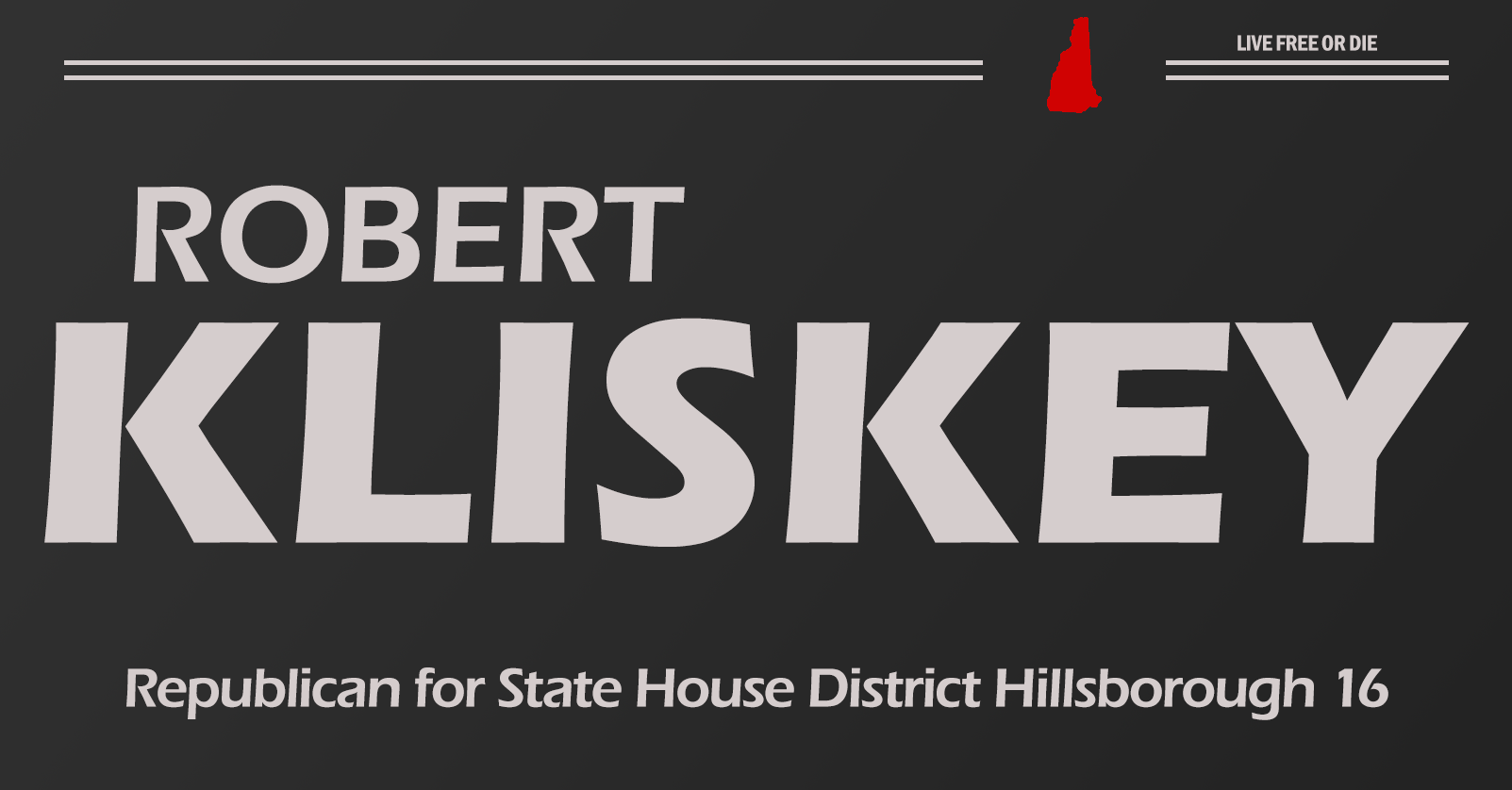 Friends of Robert Kliskey: Robert Kliskey for State House