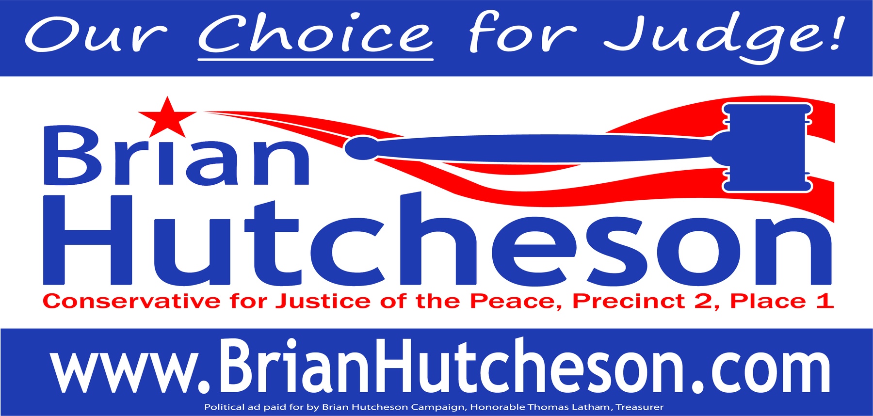Brian Hutcheson Campaign: Brian Hutcheson for Justice of the Peace