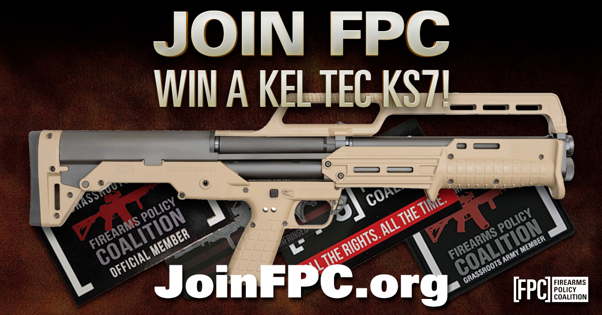 Firearms Policy Coalition: Join FPC - Win a Kel-Tec KS7!